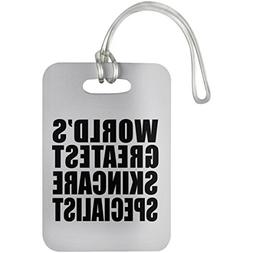 World's Greatest Skincare Specialist - Luggage Tag, Suitcase