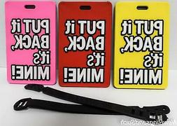 Luggage Tag Put it Back it's Mine Silicone Easy to Find Flyi